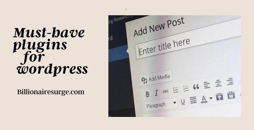 10 Best Must-Have Plugins For WordPress