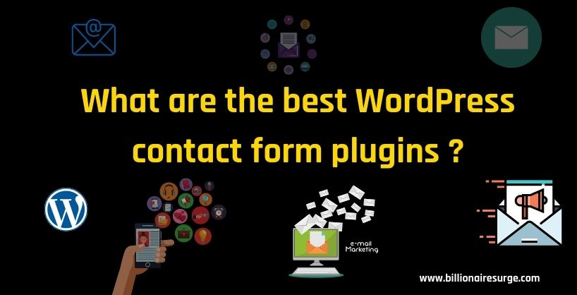 What are the best WordPress contact form plugins ? (Free and premium plugins included)